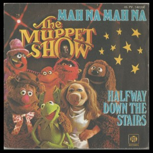 45T - The Muppet Show Mah Na Mah Na
